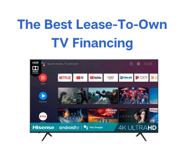 The Best Lease To Own TV Financing